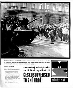 Soviet tanks invaded the streets of major cities in former Czechoslovakia.